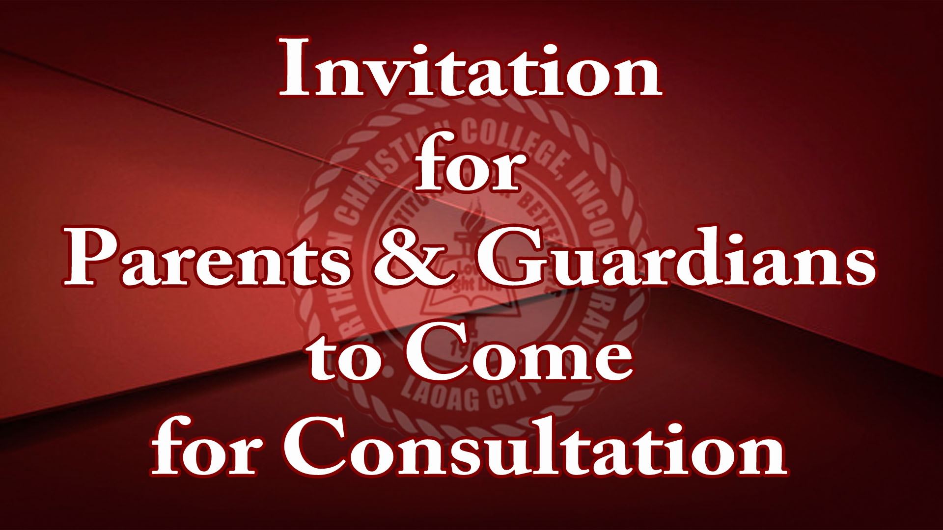 Invitation for Parents & Guardians to Come for Consultation